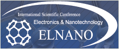 "International Scientific Conference ""ELECTRONICS AND NANOTECHNOLOGY"""